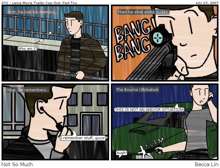 [Comic: 072 - Lame Movie Trailer Cop-Out: Part Two]